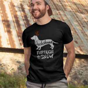 Dachshund Through The Snow T-Shirts, Hoodies for Men, Women, Kids