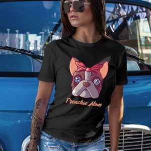 Frenchie Mom - French Bulldog Mom Women's T-Shirt