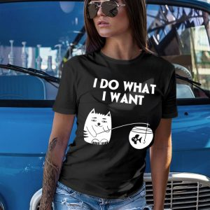I Do What I Want Cat 3 Women's T-Shirt