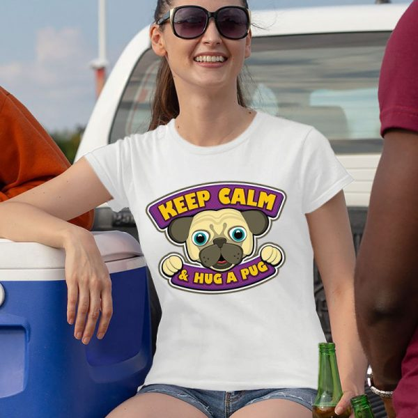 Keep Calm and Hug a Pug Women's T-Shirt