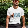 Life Is Better With A Boxer Men's T-Shirt