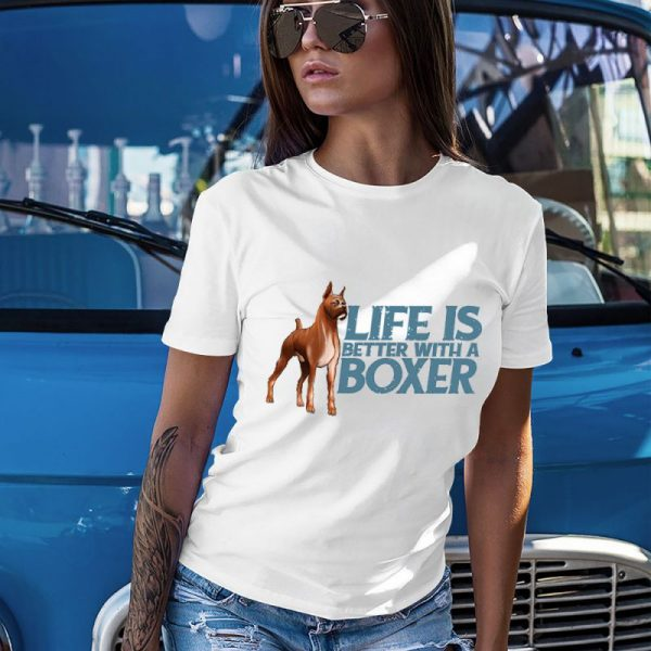 Life Is Better With A Boxer Women's T-Shirt