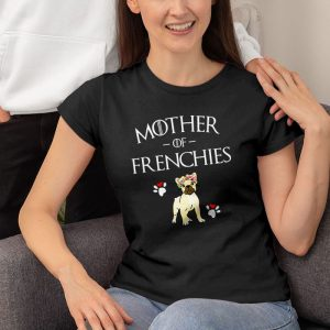 Mother Of Frenchies French Bulldog Mom Women's T-Shirt