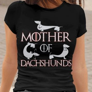 Mother of Dachshunds - Mother of Dragons Parody Women's T-Shirt