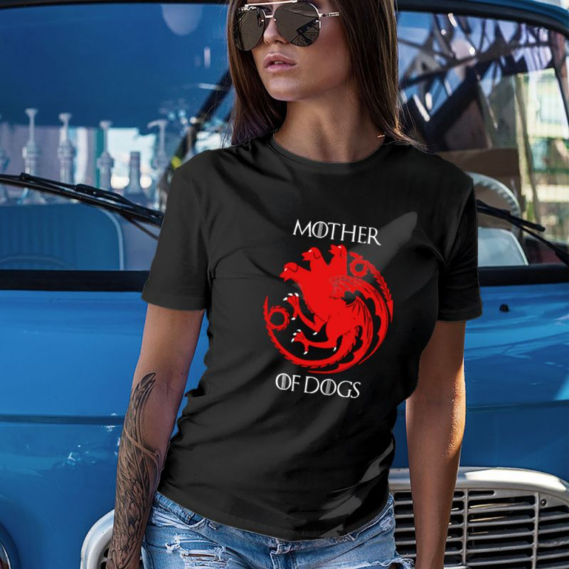 Mother of Dogs Game of Thrones Women's T-Shirt