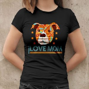 Pitbull Dog I Love Mom Women's T-Shirt