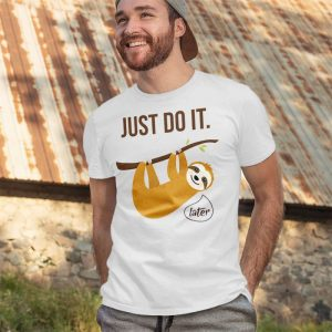 Sloth - Just Do It Later Men's T-Shirt