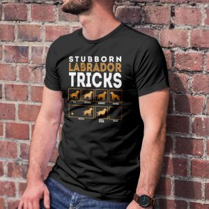 Stubborn Labrador Retriever Tricks Men's T-Shirt