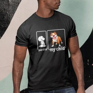 Your Child My Child Pitbull Mom or Dad Men's T-Shirt