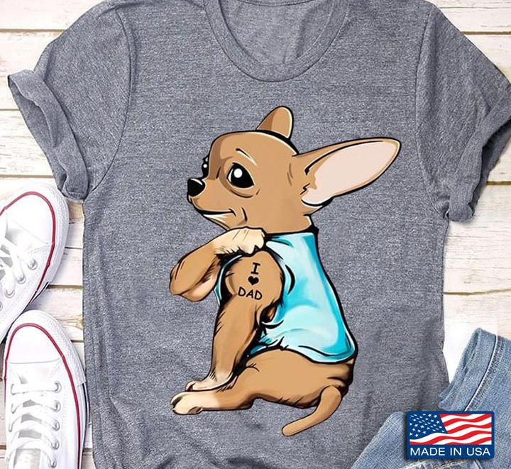 Best Chihuahua Dad Shirts. Funny Chihuahua Dad t-shirts and hoodies