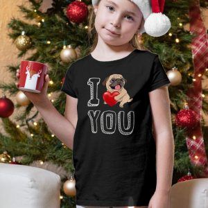 I Love You Pug Unisex Youth Kids T-Shirt