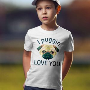 I Puggin Love You Unisex Youth Kids T-Shirt