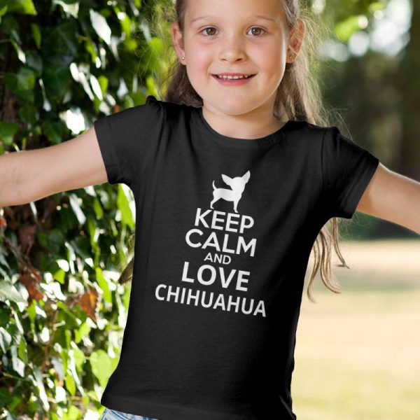 Keep Calm and Love Chihuahua Unisex Youth Kids T-Shirt