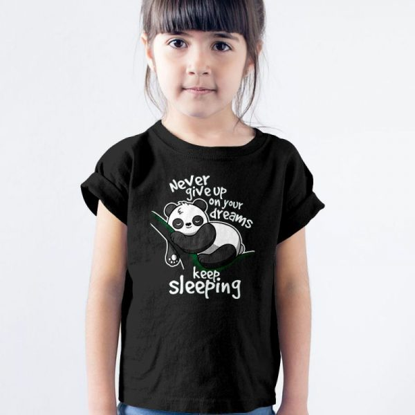 Panda Never Give Up Your Dreams - Keep Sleeping Unisex Youth Kids T-Shirt